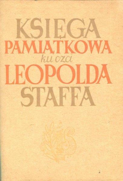 Księga pamiątkowa ku czci Leopolda Staffa 1878-1948