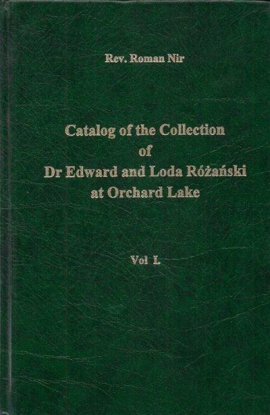 Nir Roman  - Katalog Kolekcji dr Edwarda i Lody Różańskich w Orchard Lake. T. 1.