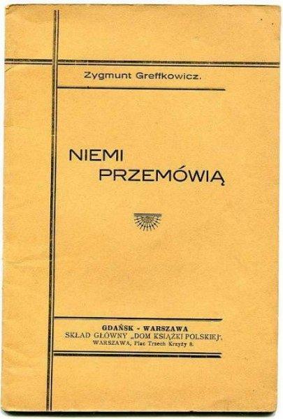 Greffkowicz Zygmunt - Niemi przemówią