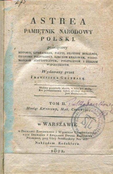Astrea. Pamiętnik narodowy polski, poświęcony historyi, literaturze, poezyi, filozofii moralney [...]. T. 2. 1822.