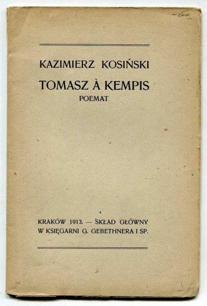 Kosiński Kazimierz - Tomasz a Kempis. Poemat.