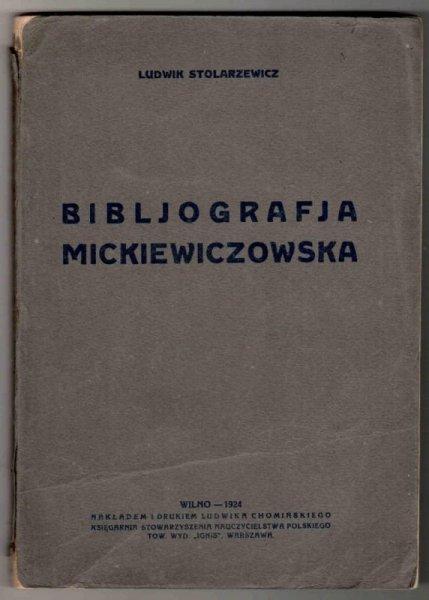 Stolarzewicz Ludwik - Bibliografia Mickiewiczowska