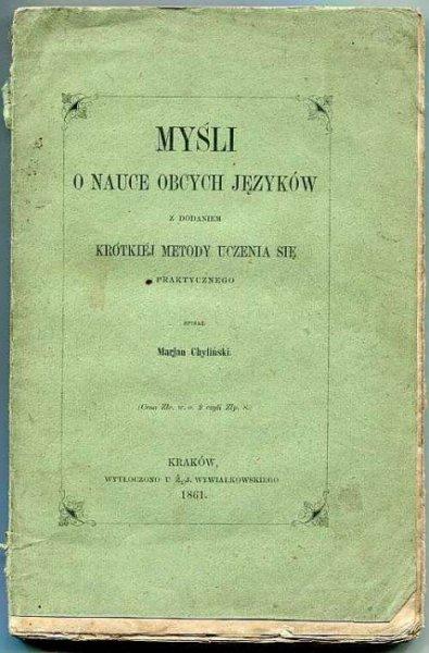 Chyliński Marjan - Myśli o nauce obcych języków z dodaniem krótkiej metody uczenia się praktycznego.