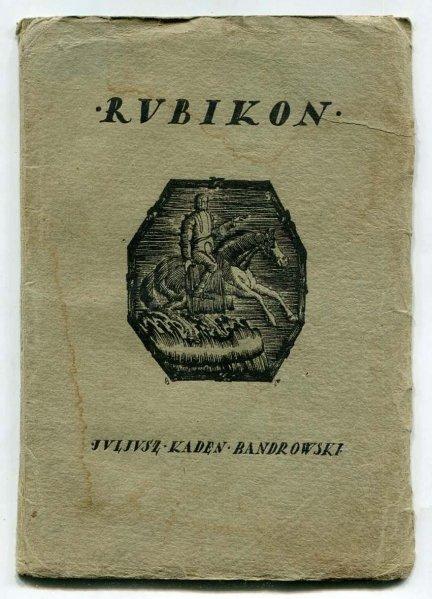 Kaden-Bandrowski Juljusz - Rubikon.