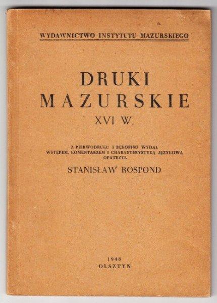 Rospond Stanisław - Druki mazurskie XVI w.