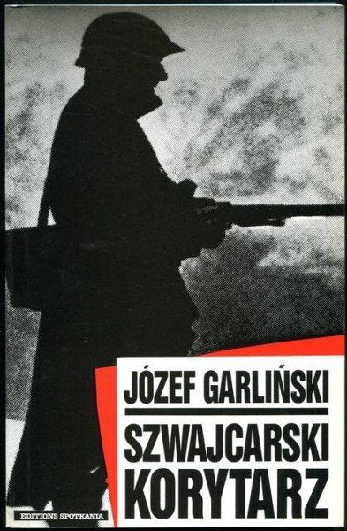 Garliński Józef - Szwajcarski korytarz.