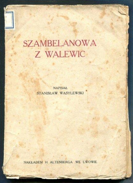 Wasylewski Stanisław - Szambelanowa z Walewic.