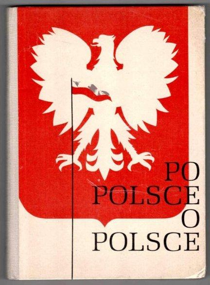 Kotyczka J[osef] - Po Polsce - o Polsce. Durch Polen - über Polen. Ein Lesebuch.