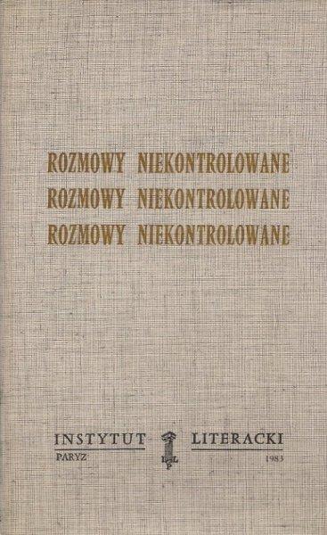[Kijowska Kazimiera]. Alfa [pseud.] - Rozmowy niekontrolowane, rozmowy niekontrolowane, rozmowy niekontrolowane.