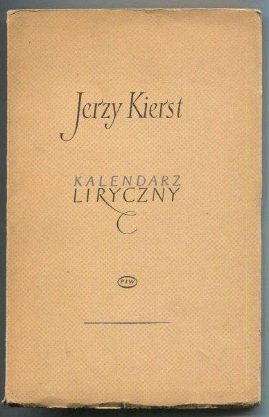 Kierst Jerzy - Kalendarz liryczny. Dialogi z Wielką Niedźwiedzicą.