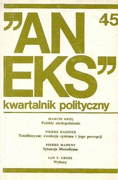 Aneks - kwartalnik polityczny. Nr 45.