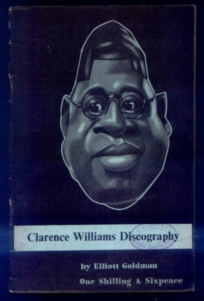 Goldman Elliott - Clarence Williams Discography