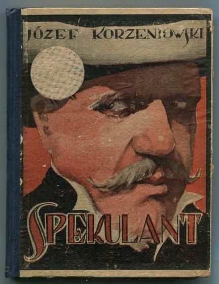 Korzeniowski Józef - Spekulant.