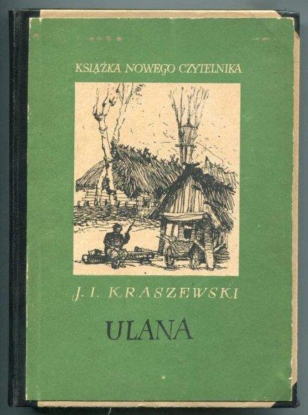 Kraszewski Józef Ignacy - Ulana.
