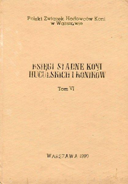 Księga stadna koni huculskich. Tom VI.