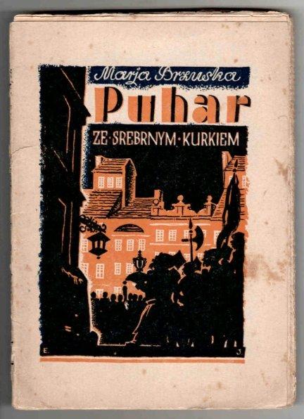 Brzuska Maria - Puhar ze srebrnym kurkiem. Obrazek z przeszłości Warszawy.