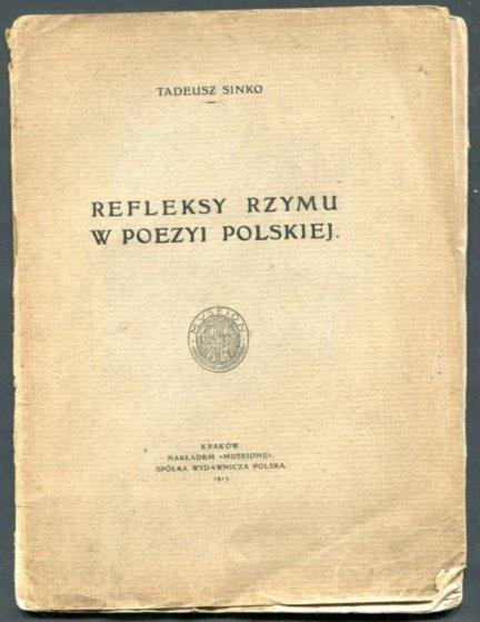 Sinko Tadeusz -Refleksy Rzymu w poezyi polskiej