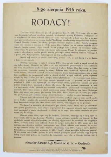 RODACY! Dwa lata wojny dzielą nas już od pamiętnego dnia 6. VIII. 1914. roku, gdy to pierwsza kompania kadrowa strzelców polskich przekroczyła granice Królestwa. Pamiętacie, ile to wątpliwości, ile obaw wzbudził zrazu ten krok [...].