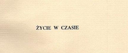 Brzękowski Jan - Życie w czasie studia i szkice.
