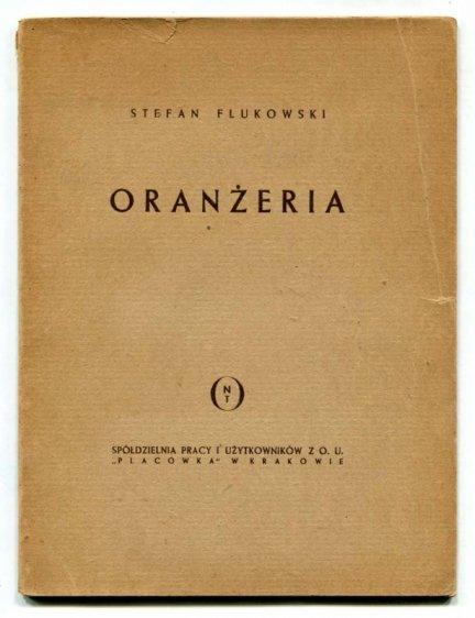 Flukowski Stefan - Oranżeria. Sztuka w 4 aktach.