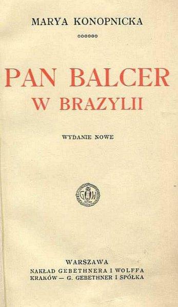 Konopnicka Marya - Pan Balcer w Brazylii.