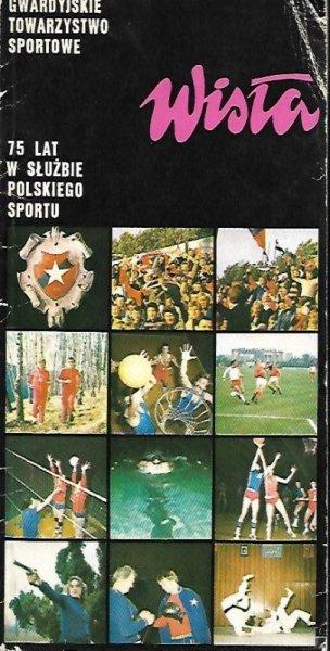 Cichowicz Aleksander - Gwardyjskie Towarzystwo Sportowe Wisła. 75 lat w służbie polskiego sportu