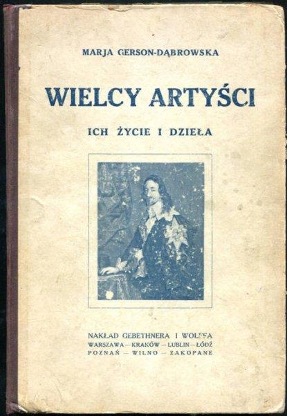 Gerson-Dąbrowska Marja - Wielcy artyści. Ich życie i dzieła.