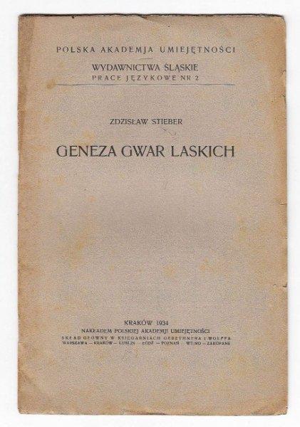 Stieber Zdzisław - Geneza gwar laskich