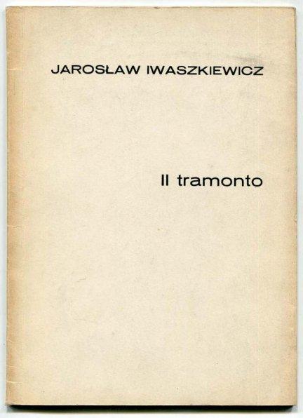 [GENERACJE]. Iwaszkiewicz Jarosław - Il tramonto.