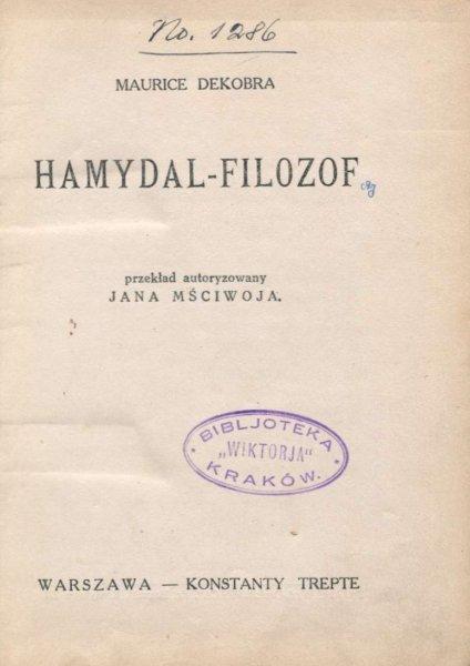 Dekobra Maurice - Hamydal-filozof. Przekład autoryzowany Jana Mściwoja.