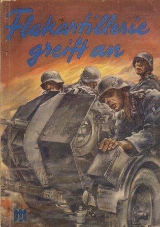 Lange Curt - Flakartillerie greift an. Tatsachenberichte in Wort und Bild. Herausgegeben im Auftrage des Oberkommandos der Wehrmacht von Major ...