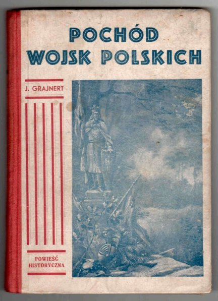 Grajnert Józef - Pochód wojsk polskich i Bitwa pod Grunwaldem.