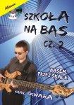 ABSONIC  Szkoła na bas cz. 2 - basem przez skale