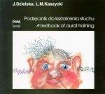 Podręcznik do kształcenia słuchu     Jadwiga Dzielska     Lucjan Kaszyciki