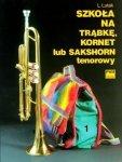 Szkoła na trąbkę, kornet lub sakshorn tenorowy z. 1      Ludwik Lutak