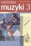 Historia muzyki cz. 3 Podręcznik dla szkół muzycznych, XX wiek      Danuta Gwizdalanka