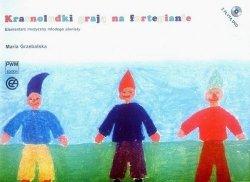 Krasnoludki grają na fortepianie Elementarz muzyczny młodego pianisty (z płytą DVD) Maria Grzebalska