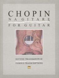 Słynne transkrypcje na gitarę      Fryderyk Chopin