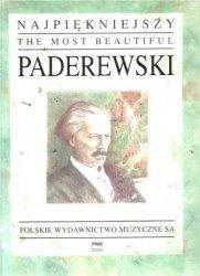 PWM Najpiękniejszy Paderewski na fortepian   Ignacy Jan Paderewski
