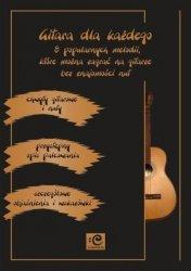 Gitara dla każdego Wojciech Wojakowski