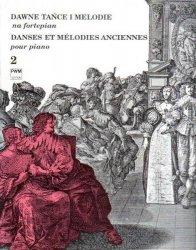 Dawne tańce i melodie na fortepian cz.2
