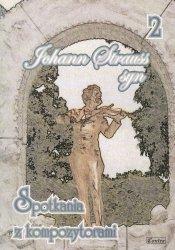 Contra Johann Strauss syn Spotkania z kompozytorami 2