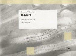 Łatwe utwory na fortepian - J. S. Bach