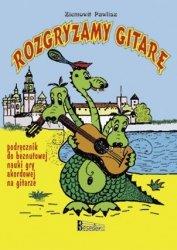 ROZGRYZAMY GITARĘ podręcznik nauki gry na gitarze