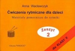 Halegg Ćwiczenia rytmiczne dla dzieci z.2 Anna Wacławczyk