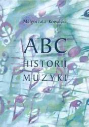 ABC historii muzyki      Małgorzata Kowalska