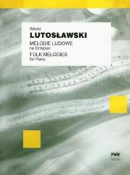 Melodie ludowe 12 łatwych utworów na fortepian  Witold Lutosławski