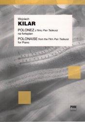 Polonez z filmu Pan Tadeusz w opracowaniu na fortepian  Wojciech Kilar