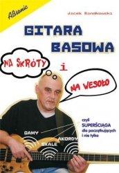 Absonic Gitara Basowa na skróty i na wesoło