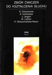 Zbiór ćwiczeń do kształcenia słuchu     Zofia Iszkowska     Jan Jargoń     Maria Leitner     Krystyna Moszumańska-Nazar     Hanna Danyszowa